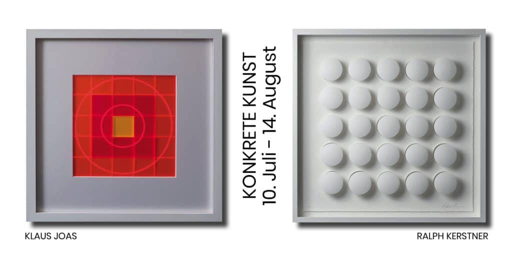Ausstellung Konkrete Kunst Galerie Kersten Brunnthal 10.7. bis 14.82021
